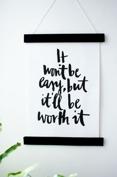It won't be easy, but it'll be worth it.