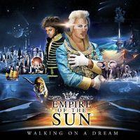Walking On A Dream - Empire Of The Sun - leurs plus gros succès. ..