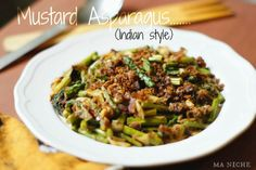 Ma Niche: Mustard Asparagus (Indian style)