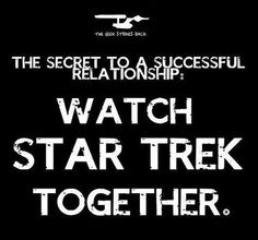 Original series, Star Trek: The Next Generation, Voyager and now Deep space 9 as well as the movies ( new and old )