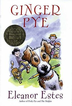 Ginger Pye by Eleanor Estes|1952 Newberry Winner|Meet Ginger Pye, the smartest dog you'll ever know. Jerry Pye and his sister, Rachel, feel pretty smart themselves for buying Ginger. It was the best dollar they ever spent. Ginger steals everybody's heart . . . until someone steals him !