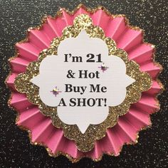 21st Birthday Button..21st Birthday Pin..21st by GlitterGorgeous