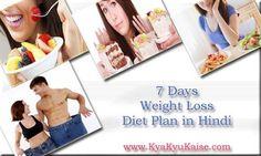 Vajan Kaise Ghataye: 7 Days Weight Loss Diet Plan in Hindi