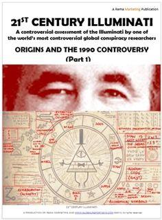 21st Century Illuminati - the illuminati, illuminati new wold order, illuminati secret society