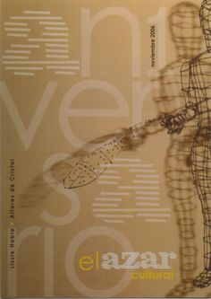 "Noviembre.  Lissie Habié, ""Altares de cristal""  http://www.elazarcultural.blogspot.com/2008/02/lissie-habie-1954-2008.html  http://www.elazarcultural.blogspot.com/2012/01/por-azar-coincidencias-en-el-arte.html"