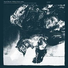 Daniel Menche / William Fowler Collins - Raised Coils Of The Giant Serpent Of Eternity / I Heard Only The Eternal Storm (LP, Sige, 2014)