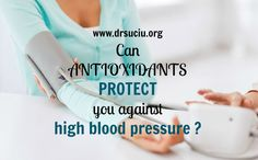 Antioxidants and high blood pressure High Blood Pressure, Personal Care, Blog, Hypertension Blood Pressure, Personal Hygiene