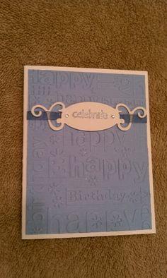 Cuttlebug birthday card