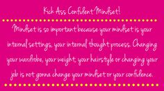 Are you ready to unleash a Kick Ass Confident Mindset?? Sign up now! This awesome 5 day ecourse will get you moving into being who you truely are, with the mindset of a kick ass confident lady! 5 Day Email Course | Confident and Strong Women…