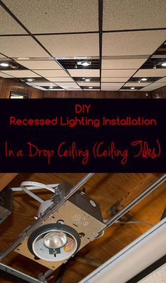 DIY Recessed Lighting Installation in a drop ceiling (ceiling tiles) | SuperNoVAwife