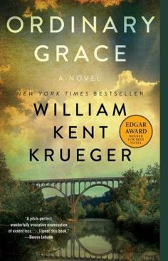 Ordinary Grace - William Kent Krueger -a brilliantly moving account of a boy standing at the door of his young manhood, trying to understand a world that seems to be falling apart around him. It is an unforgettable novel about discovering the terrible price of wisdom and the enduring grace of God.