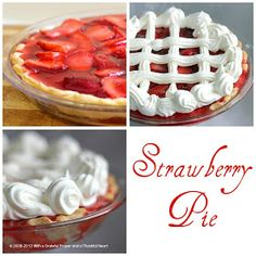 With a Grateful Prayer and a Thankful Heart: Strawberry Pie
