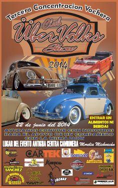 Tercera Concentracion Vochera -  22 de juigno del 2014 -  Morelia, Mexico - Hosted by: ÜberVolks Club