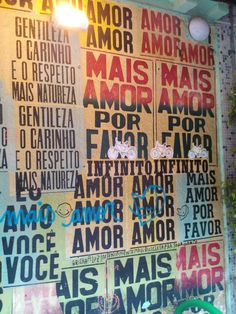 More love, please... in the streets of São Paulo.