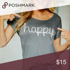 💖💖HAPPY TEE💖💖 1 MEDIUM!!💖💖 💕💕Loose fitting short sleeve cotton tee!💕💕Medium!💕💕 This tee is super cute! The sleeves are a little tapered to give it that rolled look!💕💕Will look great with a pair of boyfriend jeans!💕I kept one for myself!😍 HAPPY POSHING YA'ALL😊  💕Color: Gray 💕Occasion: Casual/short sleeve  💕Medium: 4-6 Tops Tees - Long Sleeve
