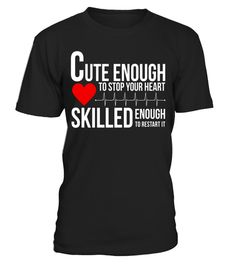 "# Cute Enough To Stop Your Heart Medical T-Shirt .  Special Offer, not available in shops      Comes in a variety of styles and colours      Buy yours now before it is too late!      Secured payment via Visa / Mastercard / Amex / PayPal      How to place an order            Choose the model from the drop-down menu      Click on ""Buy it now""      Choose the size and the quantity      Add your delivery address and bank details      And that's it!      Tags: This medical tee shirt is designed…"
