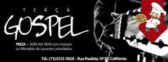 Terça Gospel do Recanto da Pizza Itabuna | Bahia.