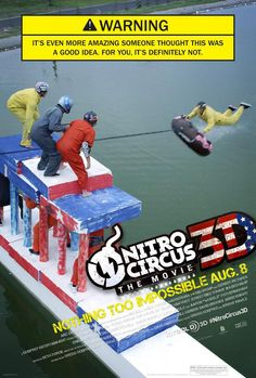 Nitro Circus: The Movie 3D , starring .  #