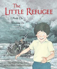 Refugees and Asylum Seekers: The Little Refugee - Anh Do and Suzanne Do, illustrated by Bruce Whatley Refugee Week, Refugees, Childhood Stories, Early Childhood, Buying Books Online, Australian Curriculum, Mentor Texts, Cultural Diversity, Reading Challenge