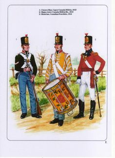 Left to right - Chosen Man, Upper Canada Militia, Major, Lower… Canadian Army, Canadian History, British Army, American Indian Wars, Independence War, War Drums, Osprey Publishing, British Uniforms, War Of 1812