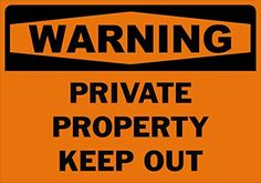 Warning Private Property Keep Out Safety Sign-5X7 -1-Laminated Paper Sign $1.00 Safety Sign Warning Private Property Keep Out Safety Sign-5X7 -1-Laminated Paper Sign 1-Laminated Paper Sign - 5x7
