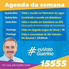 Acompanhe nossa agenda da semana.   Ô ô ô Guerino Deputado. Por você, pelo Espírito Santo. 15.555  #euVotoGuerino