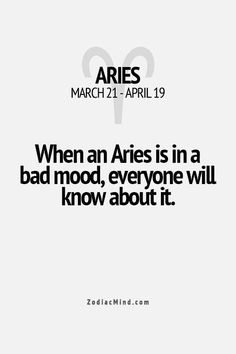 Aries Quotes Magnificent Aries  Zodiac Mindbut Imma Tell You While I'm Acting Moody ٠