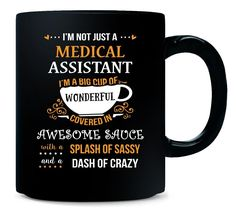I'm Not Just A Medical Assistant Awesome Sassy Crazy - Mug >>> You can find more details by visiting the image link.