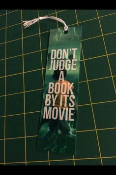 """""""Don't Judge a Book by its Movie"""" Bookmark"""