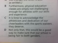 Some people actually do think cheer is a sport. This was an answer on my test