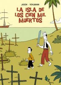 """""""La Isla de los Cien Mil Muertos"""" de Jason"""