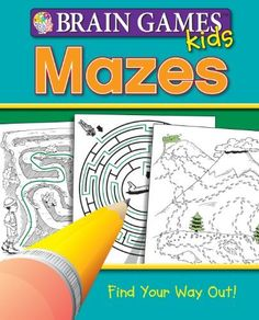Brain Games for Kids: Mazes (Brain Games Kids), http://www.amazon.com/dp/1450816177/ref=cm_sw_r_pi_awdm_-YDvtb1CPGYN6