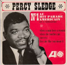 """Percy Sledge """"When A Man Loves A Woman"""" EP - Atlantic Records, France (1966)."""