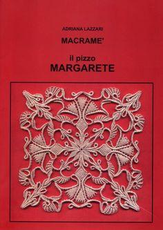 Italian Needlework: Pizzo Margarete - Macramé