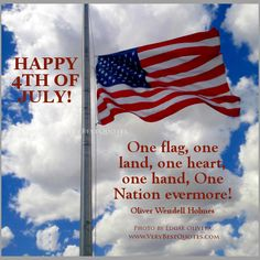 Happy Fourth Of July Quotes, Happy 4th Of July Quotes, Independence Day  Quotes