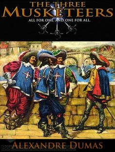 About the Book - Quicklet on Alexandre Dumas's The Three Musketeers