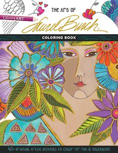 The Art of Laurel Burch Coloring Book: 45+ Original Artist Sketches to Color for Fun & Relaxation Illustrations by Laurel Burch