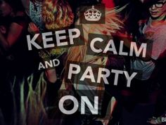 dance, keep calm, life, party, photography