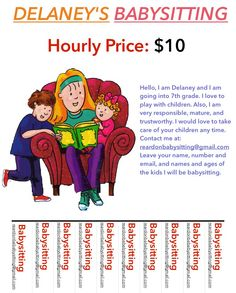 hey here is my flyer email me at reardonbabysitting if u need a babysitter
