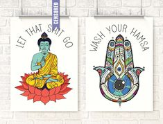 """buddha decor This is a set. You will receive 2 prints >>>>> { Let that shit go } { Wash your hamsa }<<<<< ***The word """"censored"""" will NOT be on the Buddha print :) See other thumb Yoga Zen, Meditation, Zen Bathroom, Diy Bathroom Decor, Bathroom Ideas, Basement Bathroom, Bathrooms, Bathroom Stuff, Bathroom Small"""