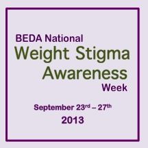 Weight Stigma Awareness Week 2013: Sept 23rd - 27th — Chelsea Fielder-Jenks Professional Counseling