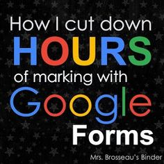 Mrs. Brosseau's Binder: How Google Forms Saved This Teacher's Sanity. When my school requires us to grade on a rubric and provide feedback- this takes TIME that I don't want to waste on handwriting responses. I can automate with Google Forms and give my students faster feedback! Thank you, Web 2.0!