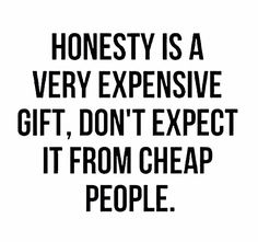 Very very true and from the ones who care the most