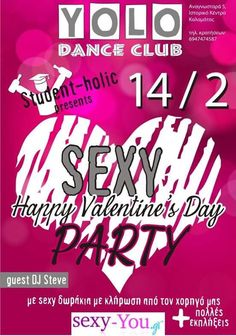 H sexy-you χορηγός σε ρομαντική χορευτική βραδιά για τη μέρα του Αγίου Βαλεντίνου #sexyyou Dj Steve, Party Guests, Yolo, Sexy, Student, Dance, Dancing
