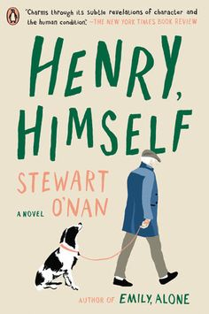 Buy Henry, Himself: A Novel by Stewart O'Nan and Read this Book on Kobo's Free Apps. Discover Kobo's Vast Collection of Ebooks and Audiobooks Today - Over 4 Million Titles! Prayers For The Dying, Moving On In Life, Impatience, Literary Fiction, Ordinary Lives, Penguin Random House, Penguin Books, Human Condition, Looking Back