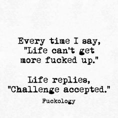 Never think: what could possibly go wrong 😜 Sassy Quotes, Sarcastic Quotes, True Quotes, Motivational Quotes, Funny Quotes, Inspirational Quotes, Im Crazy Quotes, Badass Quotes, Mood Quotes