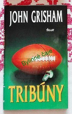 Tribúny - John Grisham John Grisham