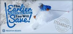 Book early for best rates at Mountain Resorts