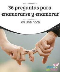 36 preguntas para enamorarse y enamorar en una hora  Descubre estas 36 preguntas para enamorarse y enamorar, que pueden ayudarnos a establecer un fuerte vínculo de intimidad con otra persona. ¡Muy interesante!