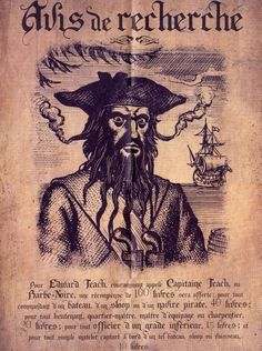 avis de recherche Edward Teach ou encore Edward Thatch, plus connu sous le nom de Barbe Noire Deco Pirate, Pirate Party, Mystery Of History, Art History, History Projects, Pirate Font, Decoration Pirate, Pirate Sword, Pirates Of The Caribbean